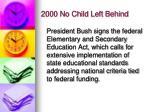 2000 no child left behind