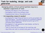 tools for modeling design and code generation