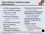 typical mission computing legacy characteristics