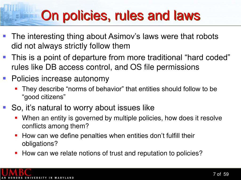 On policies, rules and laws