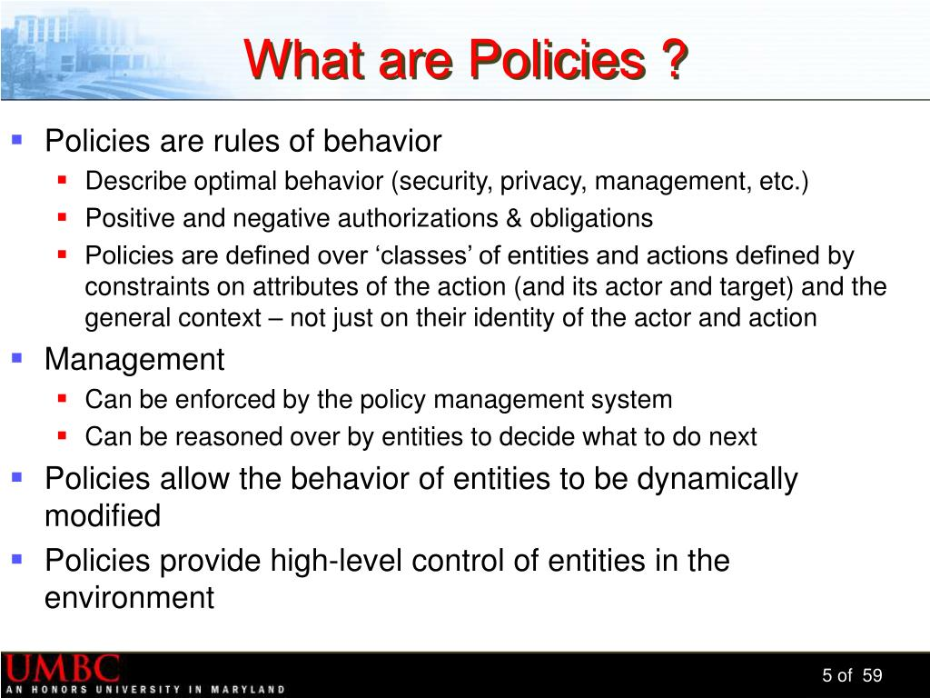 What are Policies ?