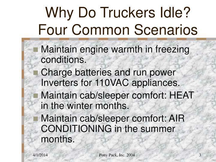Why do truckers idle four common scenarios