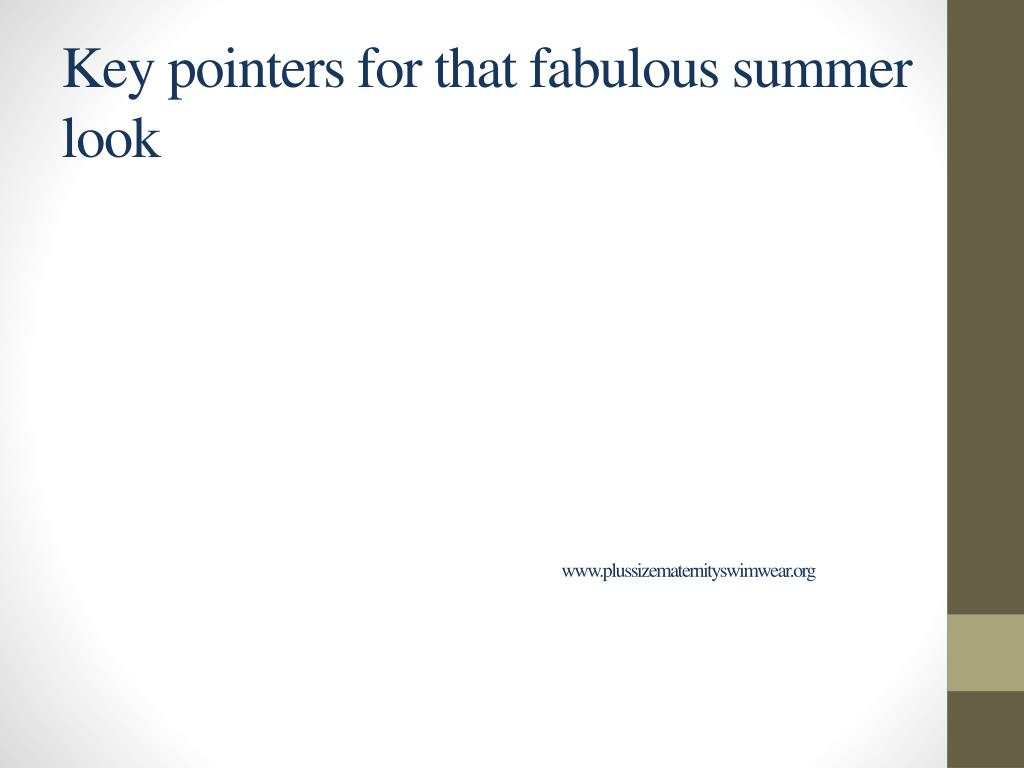 Key pointers for that fabulous summer look