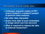 secondary use of study data