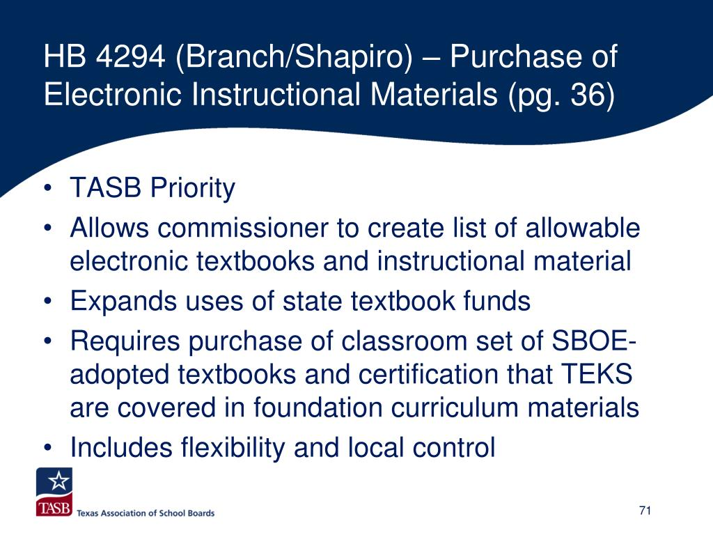 HB 4294 (Branch/Shapiro) – Purchase of Electronic Instructional Materials (pg. 36)