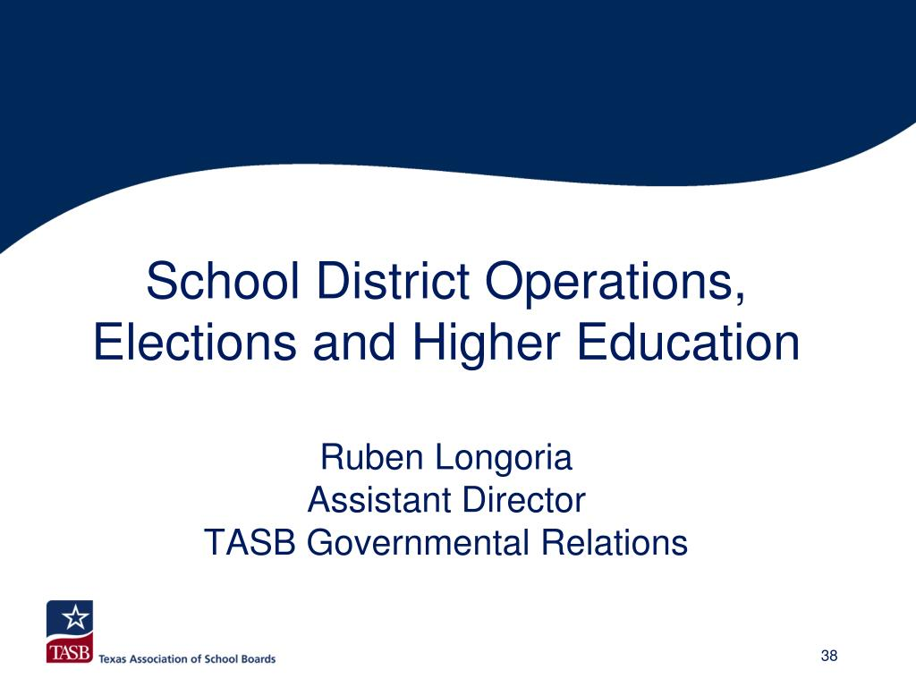 School District Operations, Elections and Higher Education