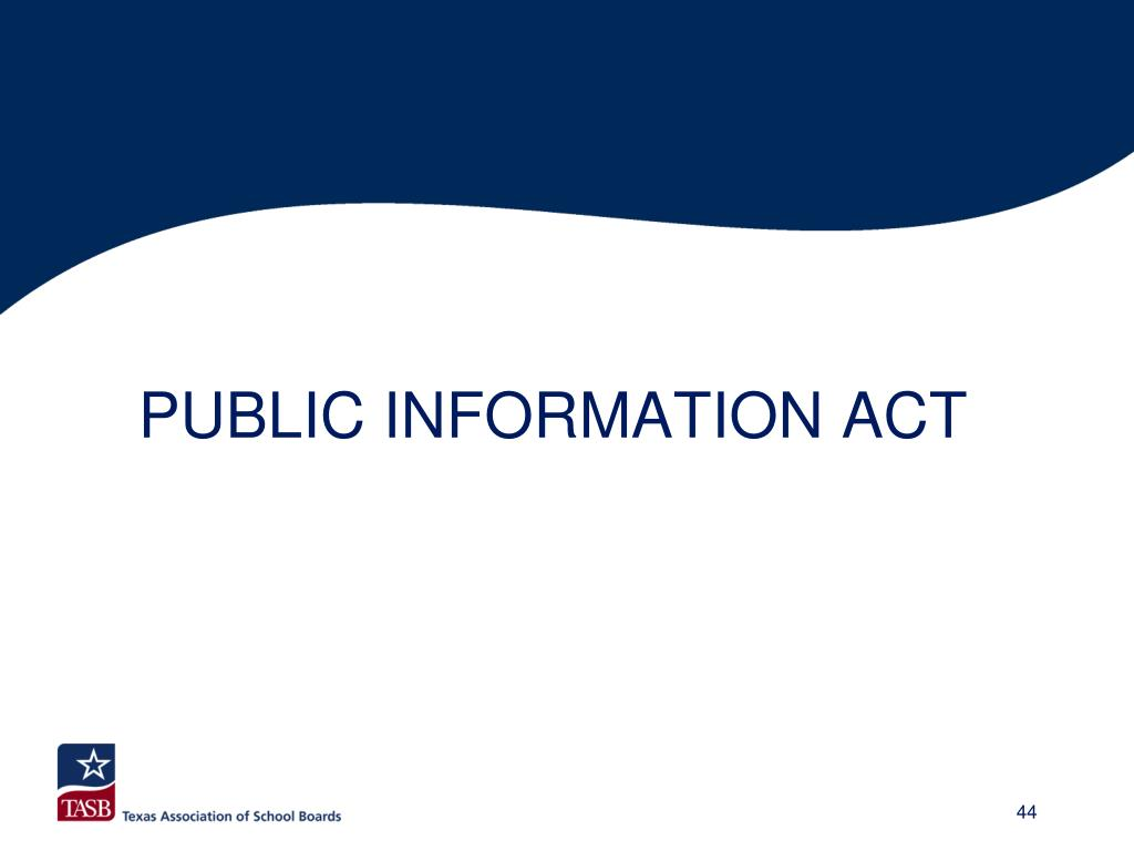 PUBLIC INFORMATION ACT