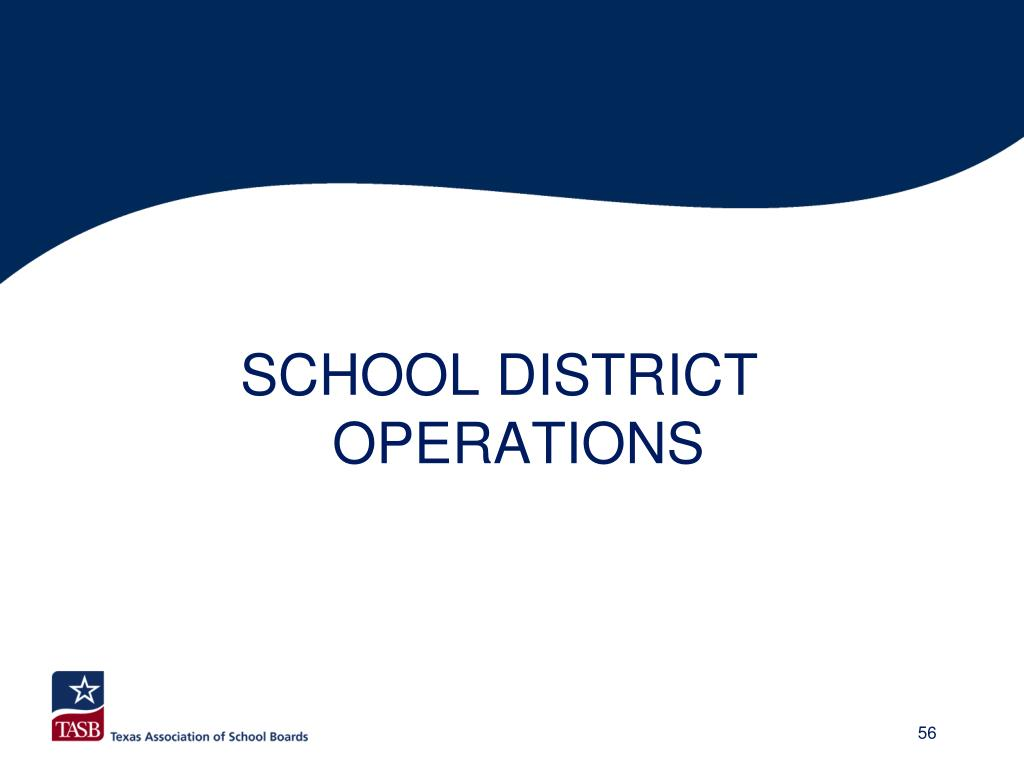 SCHOOL DISTRICT OPERATIONS