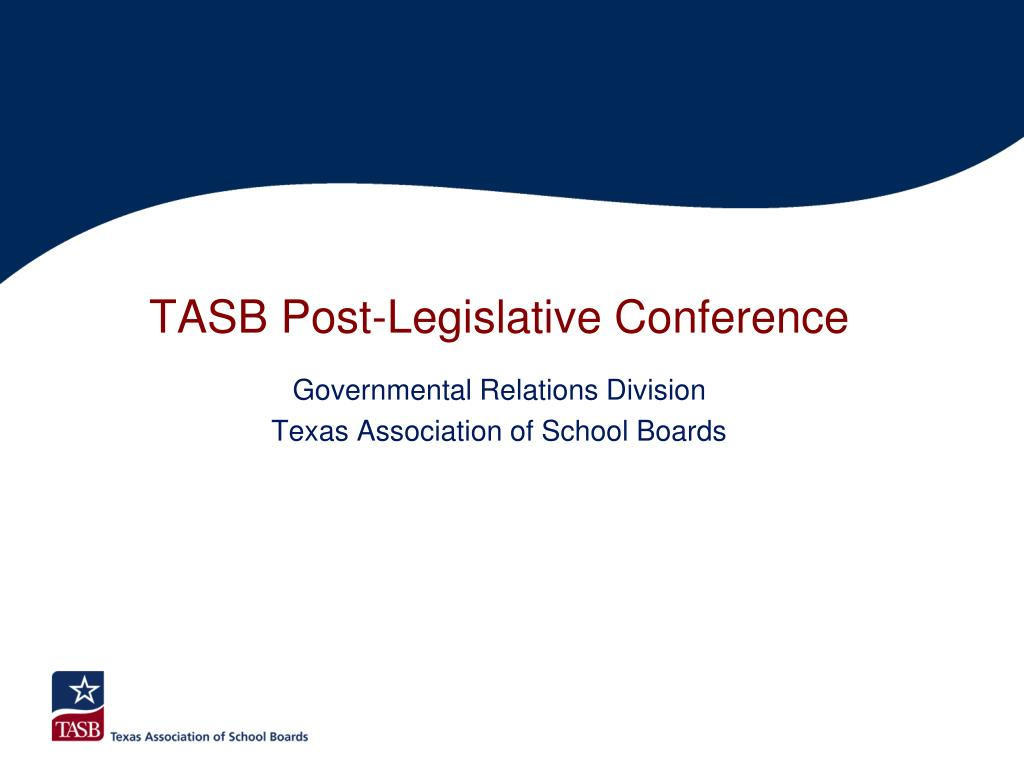 TASB Post-Legislative Conference