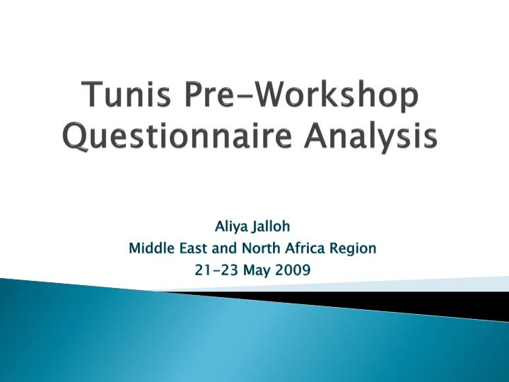 Tunis pre workshop questionnaire analysis