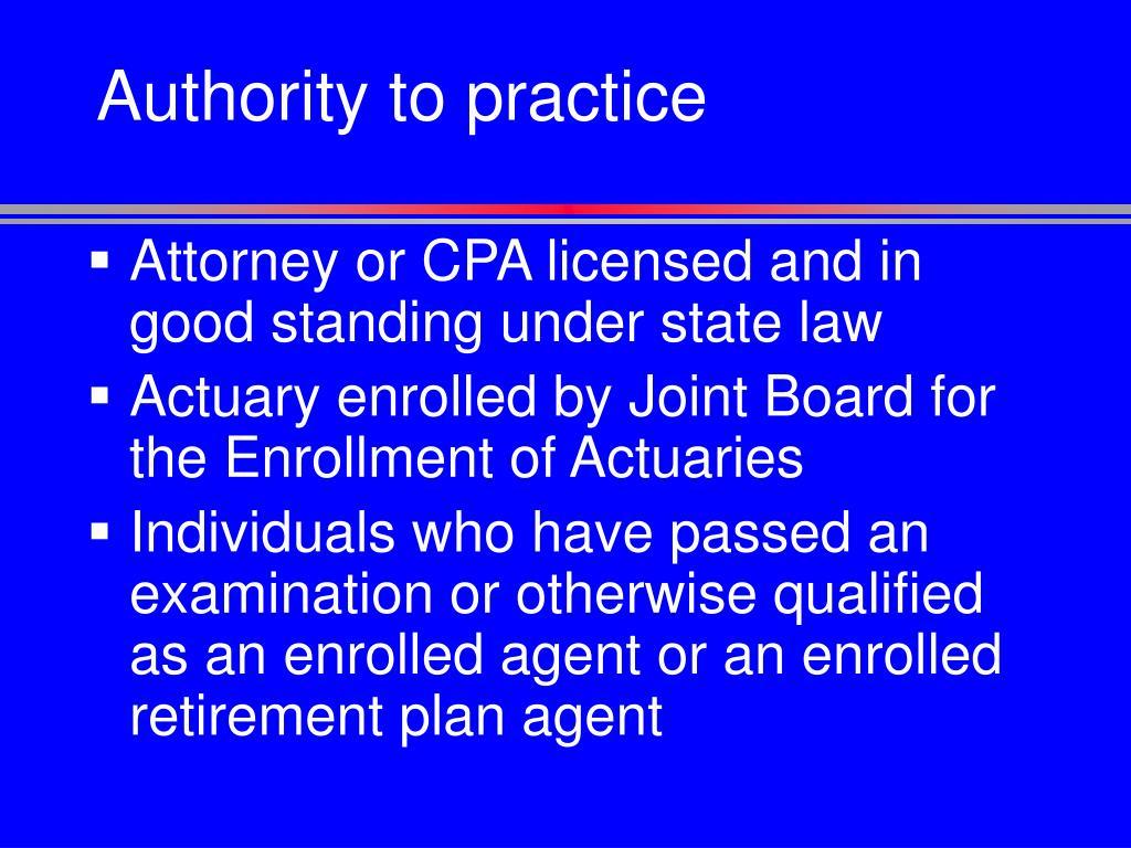 Authority to practice
