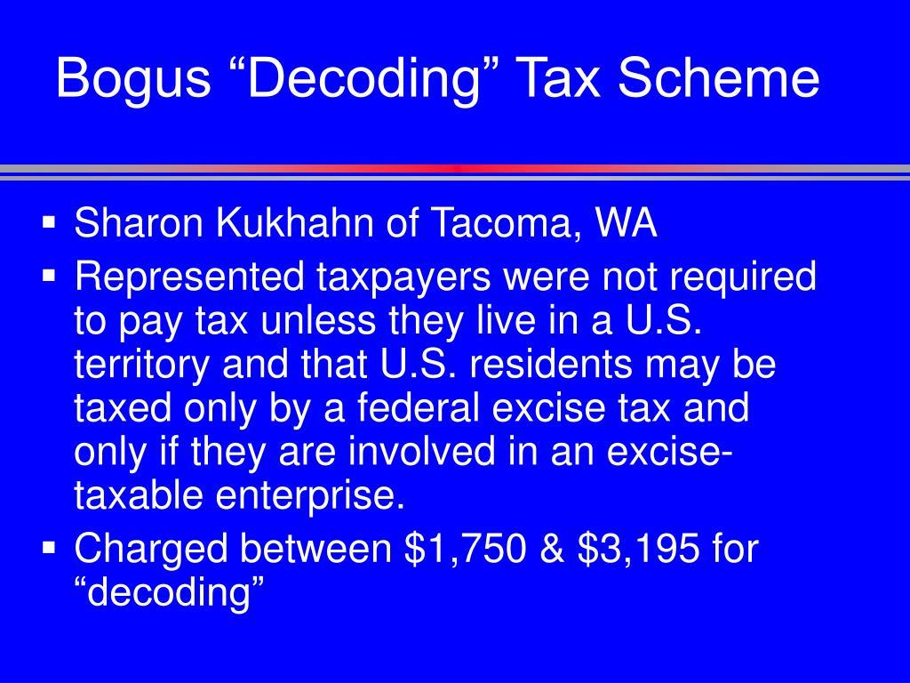"""Bogus """"Decoding"""" Tax Scheme"""