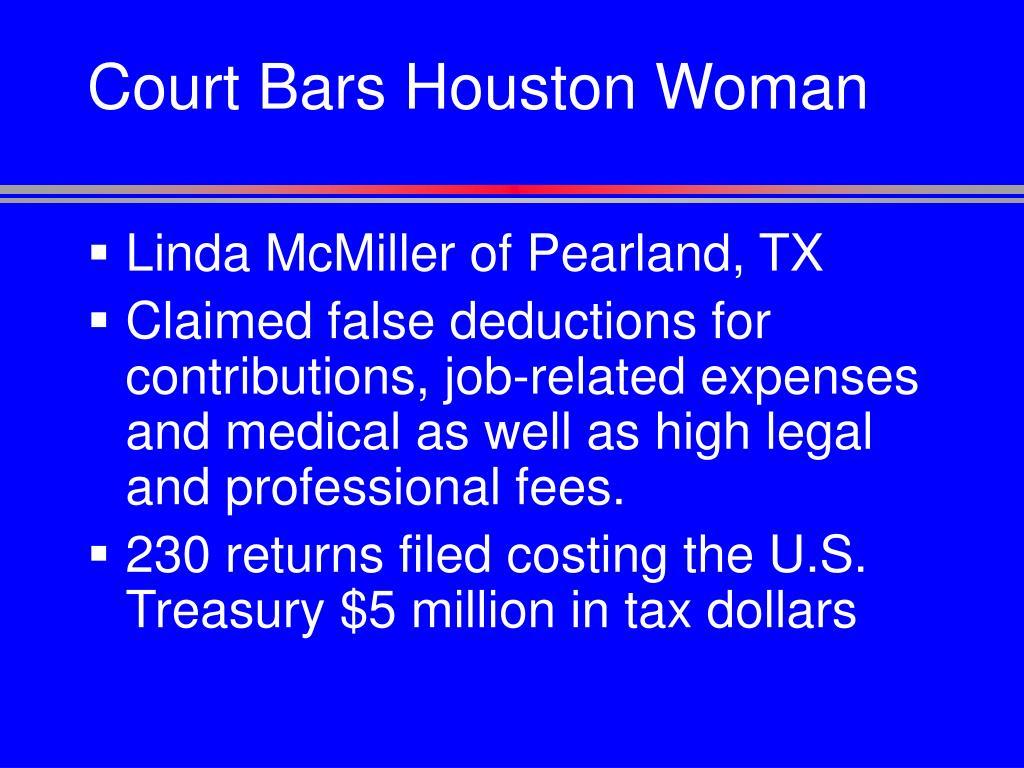 Court Bars Houston Woman