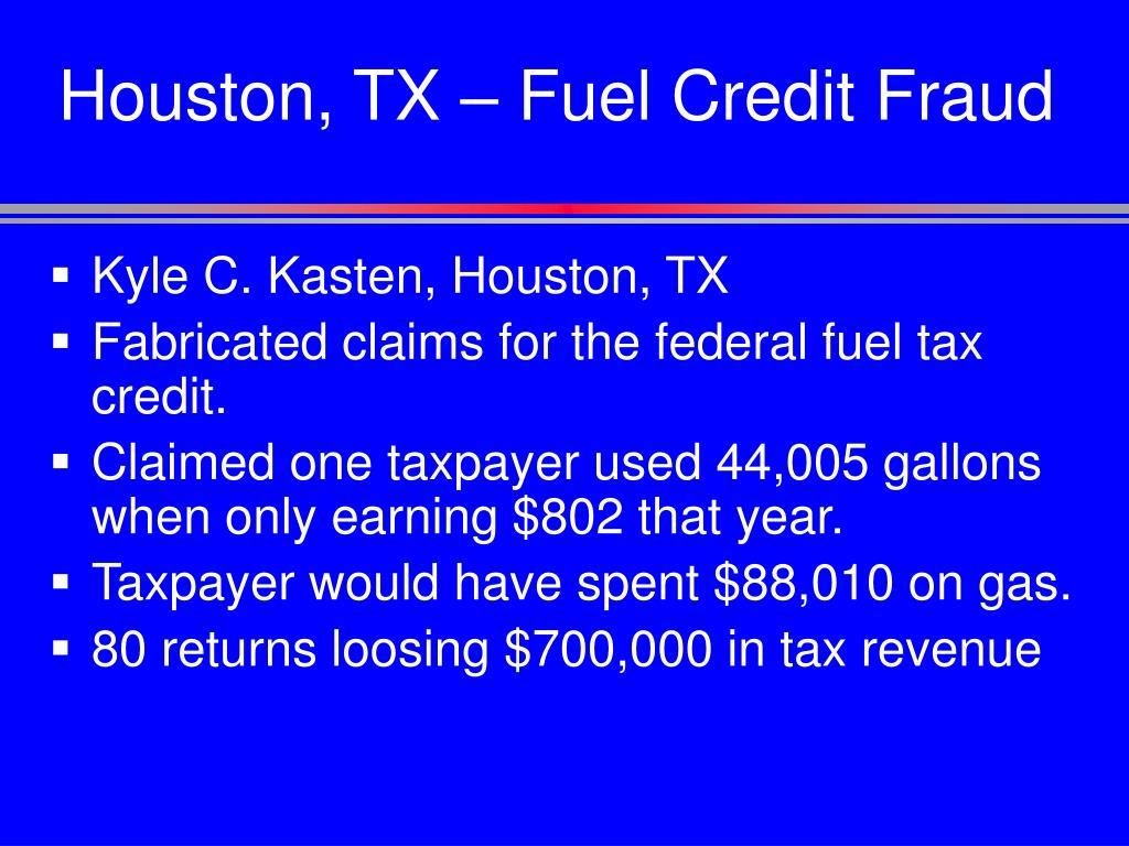Houston, TX – Fuel Credit Fraud