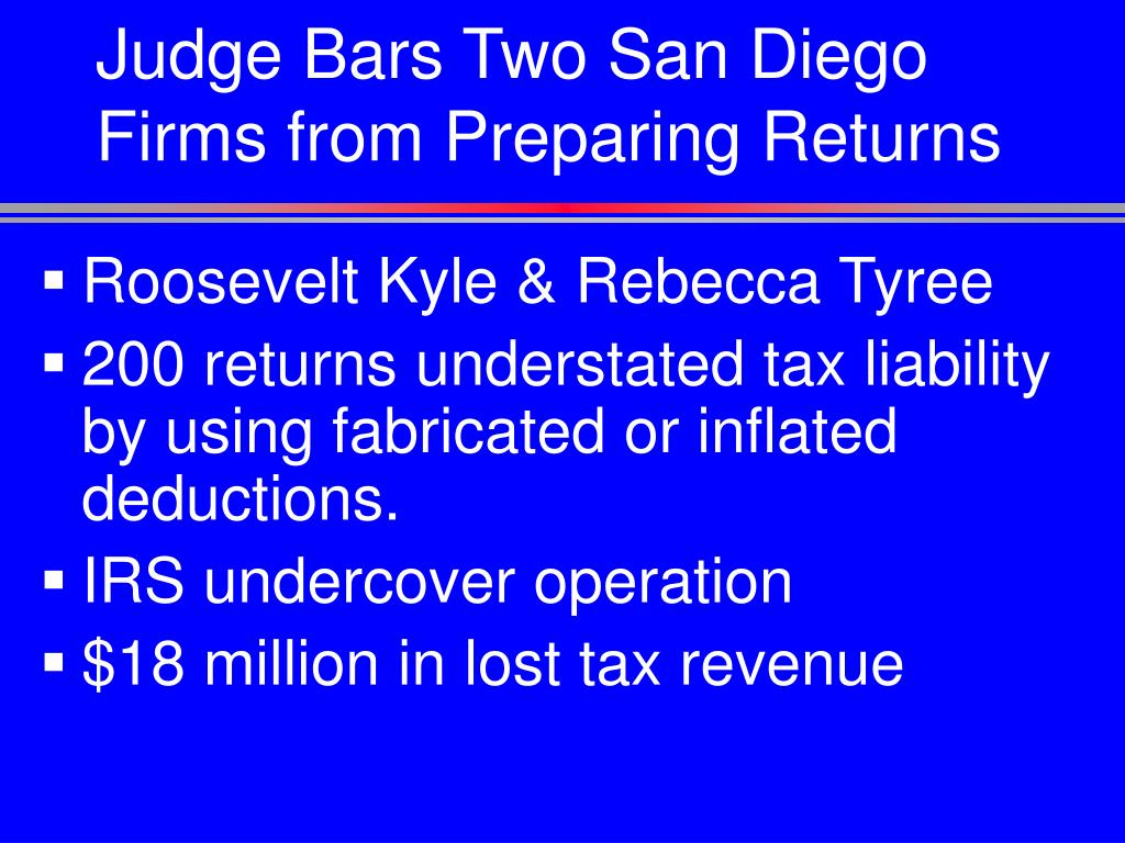 Judge Bars Two San Diego Firms from Preparing Returns