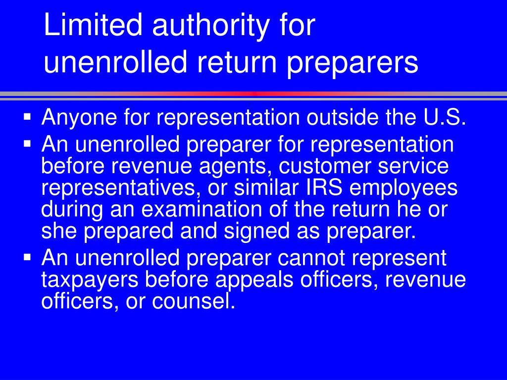 Limited authority for unenrolled return preparers