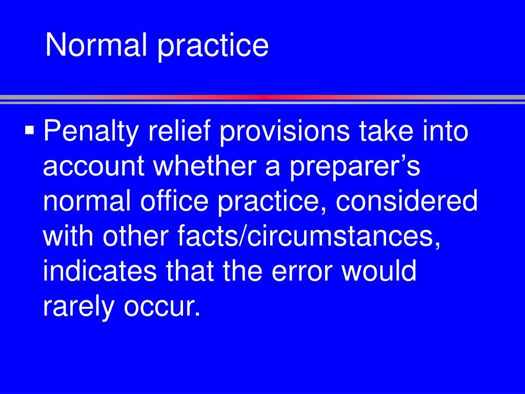 Normal practice