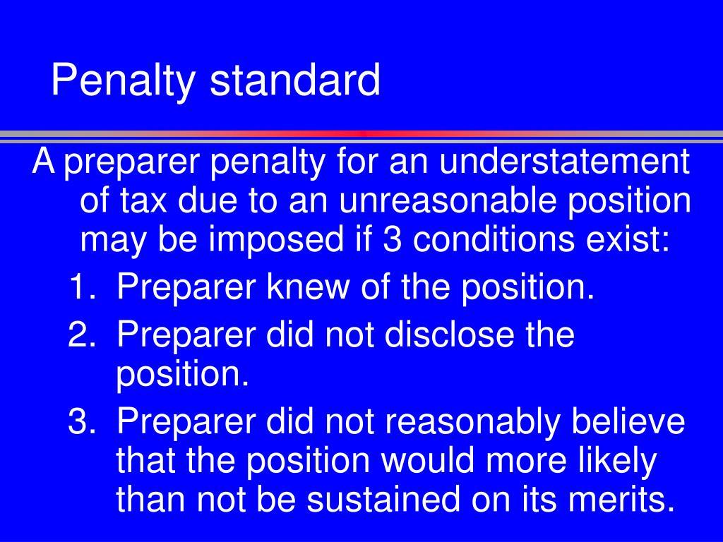 Penalty standard