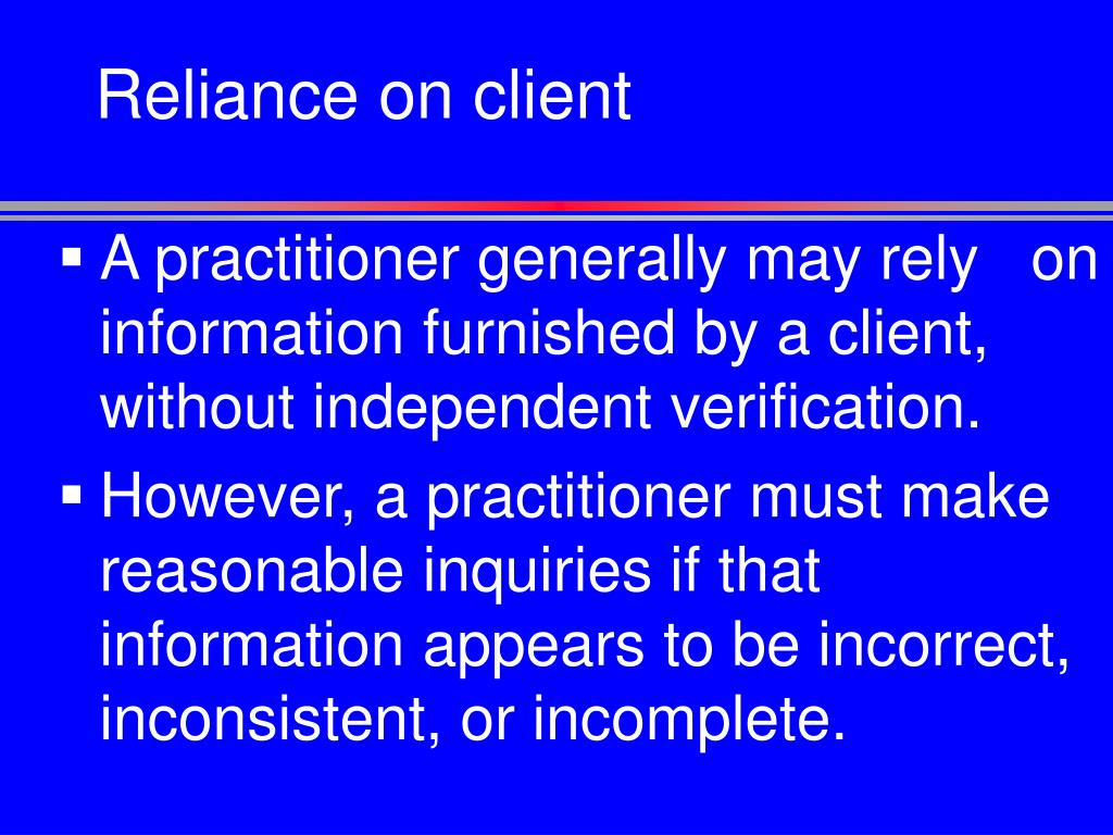 Reliance on client