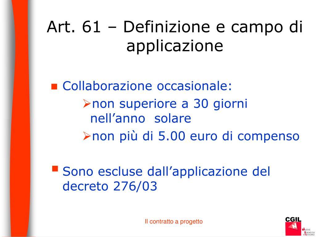 Art. 61 – Definizione e campo di applicazione