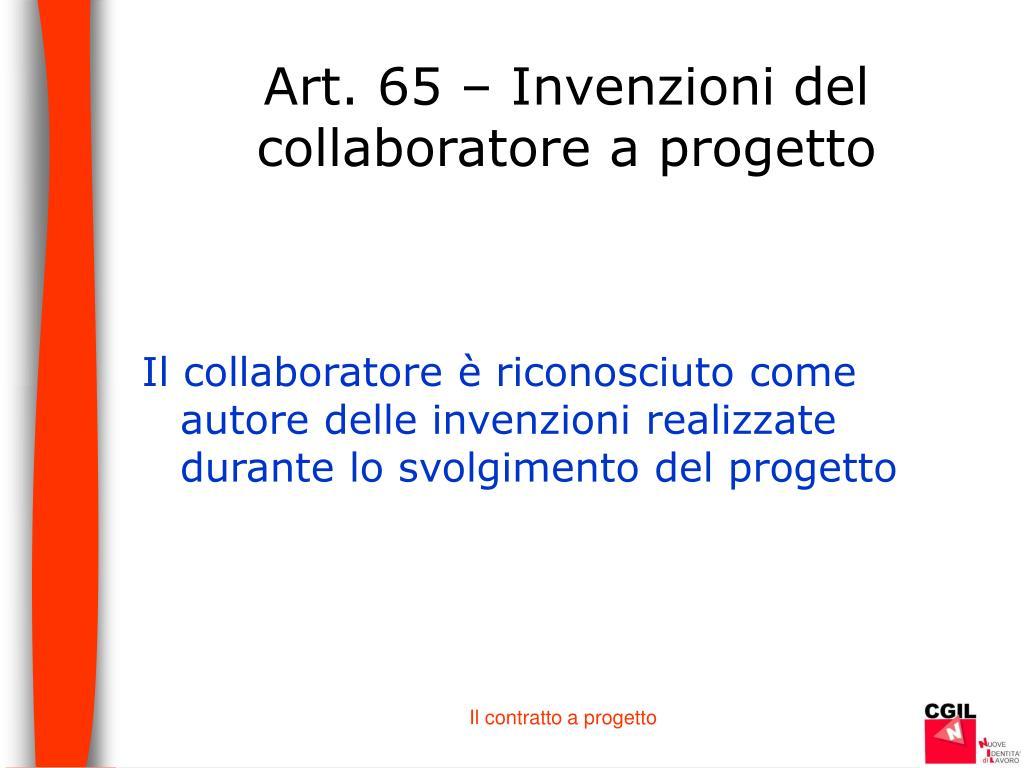 Art. 65 – Invenzioni del collaboratore a progetto