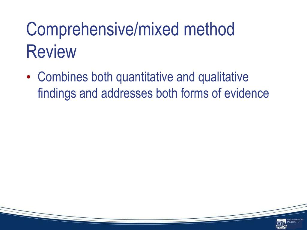 Comprehensive/mixed method Review