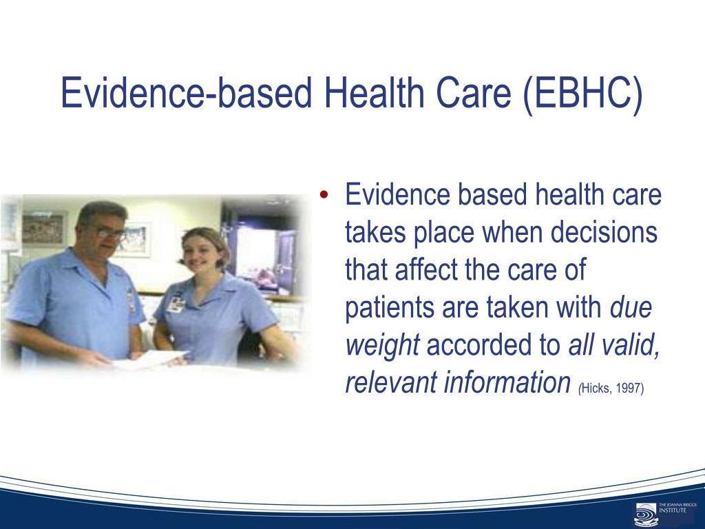 Evidence-based Health Care (EBHC)
