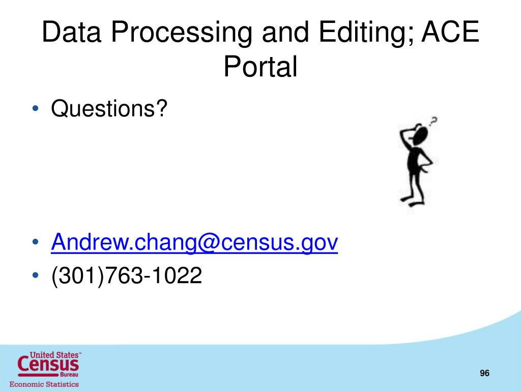 Data Processing and Editing; ACE Portal