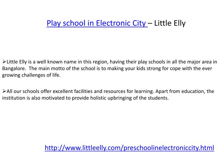 Play school in Electronic City