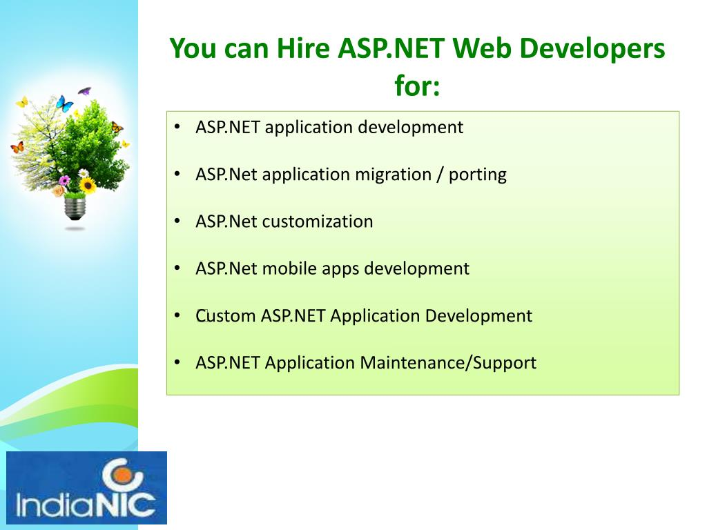 You can Hire ASP.NET Web Developers for: