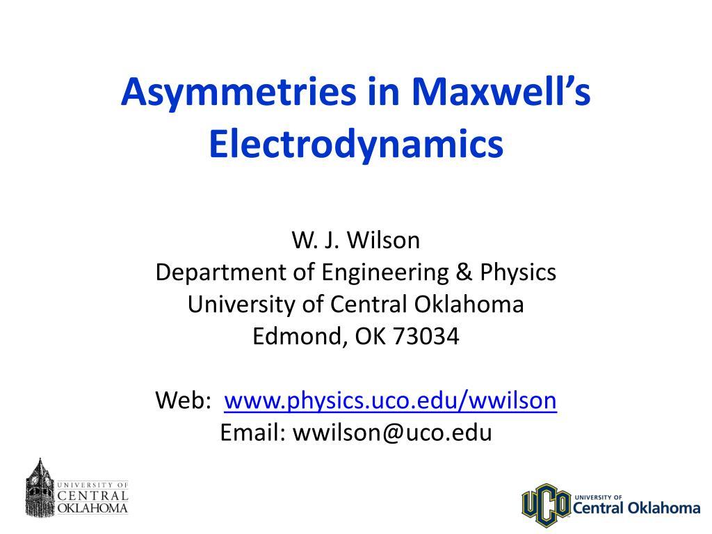asymmetries in maxwell s electrodynamics l.