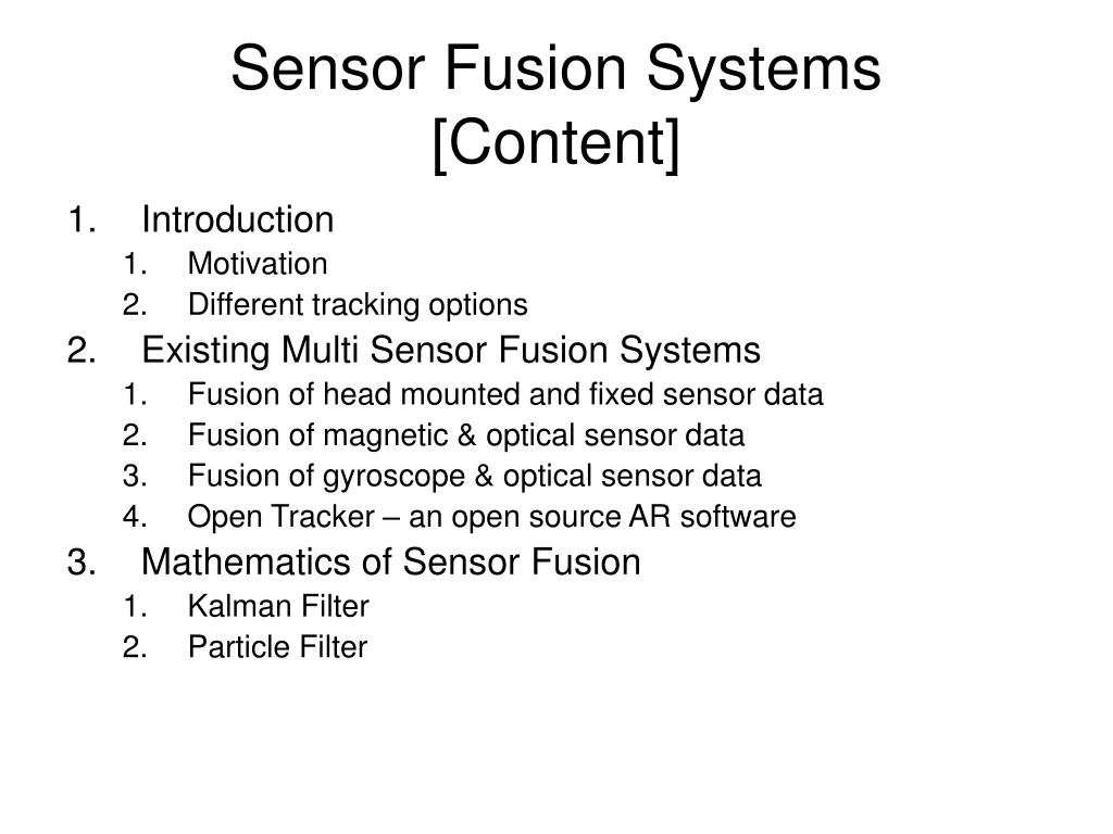 PPT - Sensor Fusion Systems PowerPoint Presentation - ID:557951