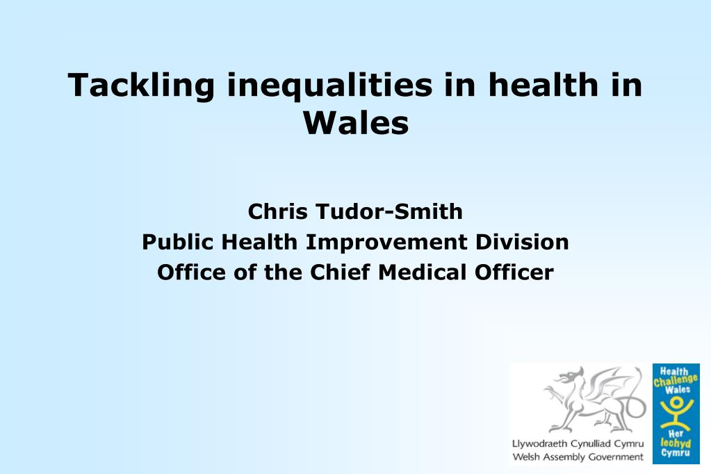 Tackling inequalities in health in Wales