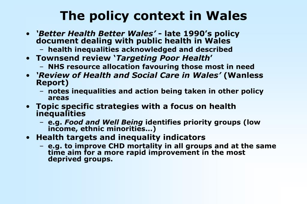 The policy context in Wales