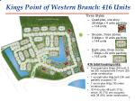 kings point of western branch 416 units