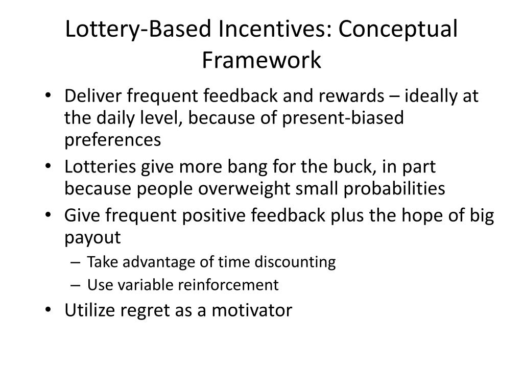 Lottery-Based Incentives: Conceptual Framework