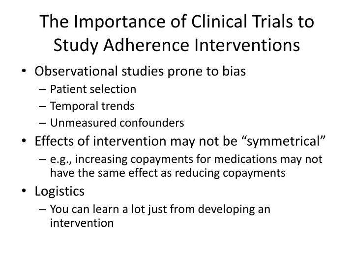 The importance of clinical trials to study adherence interventions