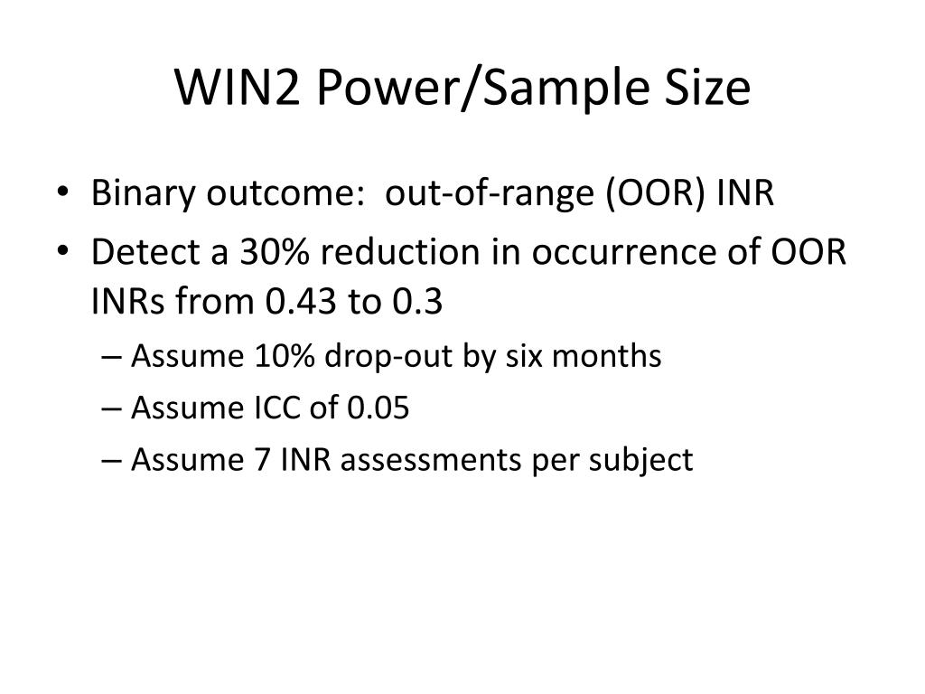 WIN2 Power/Sample Size