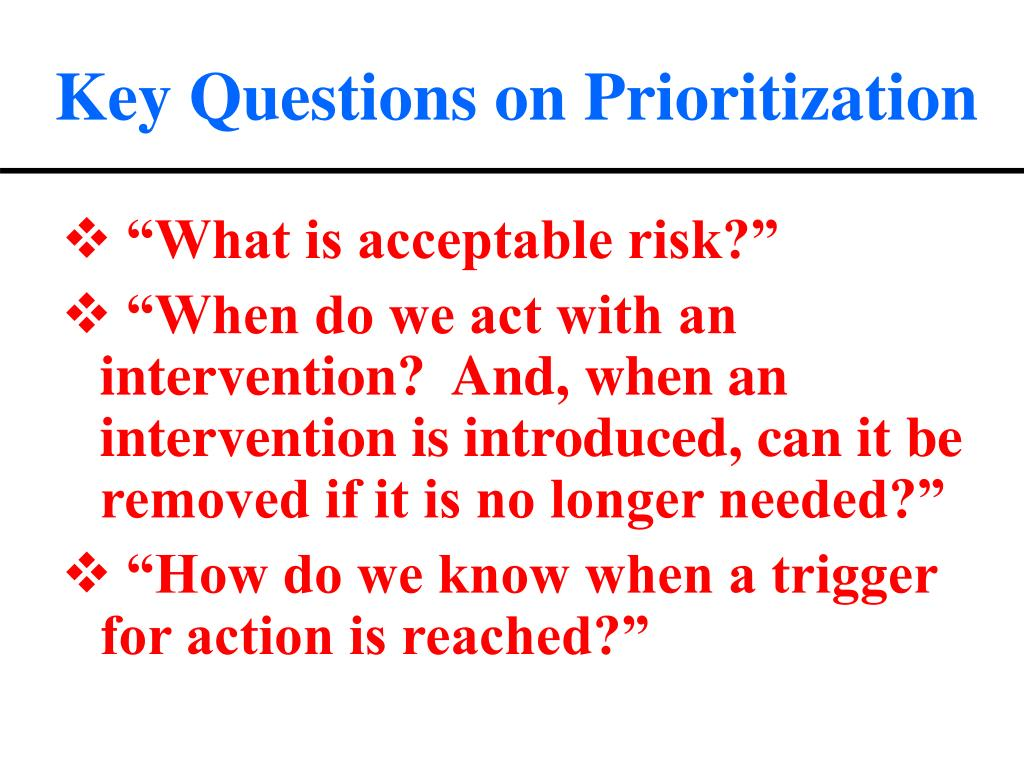 Key Questions on Prioritization