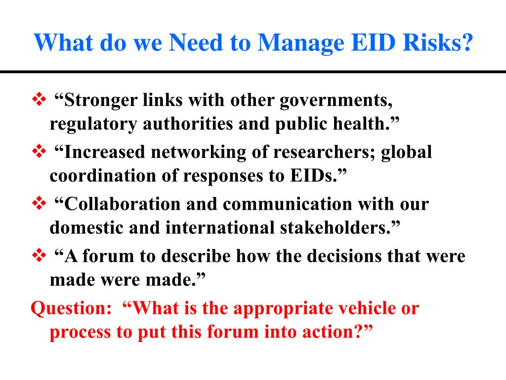 What do we Need to Manage EID Risks?