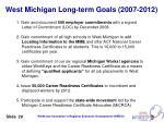 west michigan long term goals 2007 2012