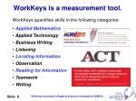 workkeys is a measurement tool