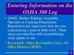 entering information on the osha 300 log42