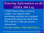 entering information on the osha 300 log51