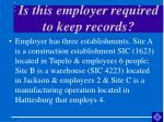 is this employer required to keep records5