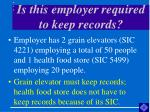 is this employer required to keep records7