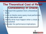 the theoretical cost of read consistency in oracle