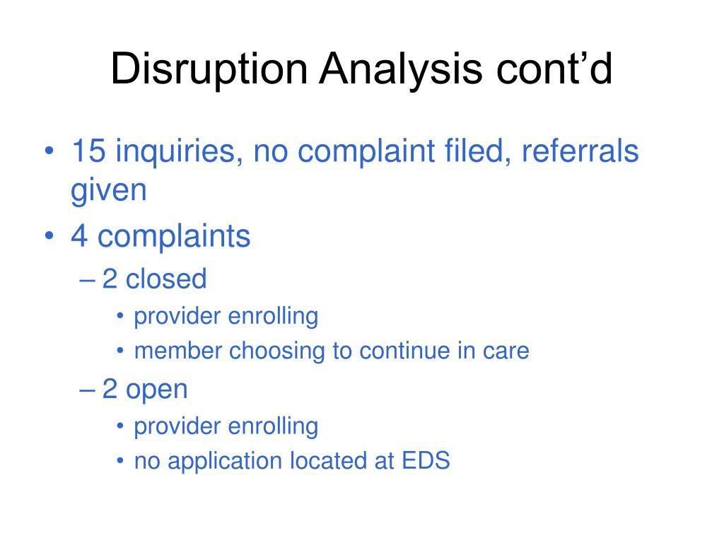 Disruption Analysis cont'd