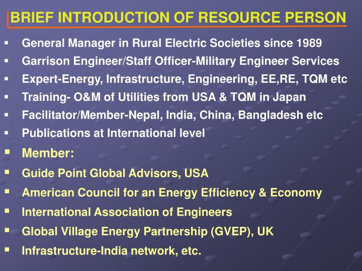 BRIEF INTRODUCTION OF RESOURCE PERSON