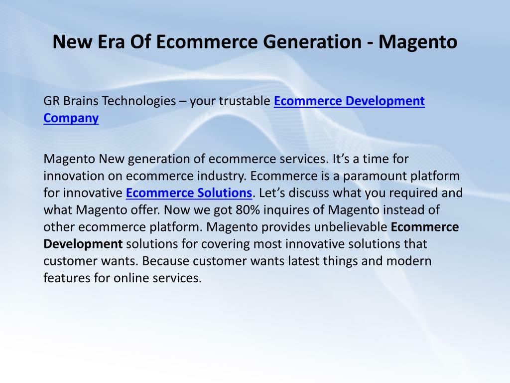 New Era Of Ecommerce Generation - Magento